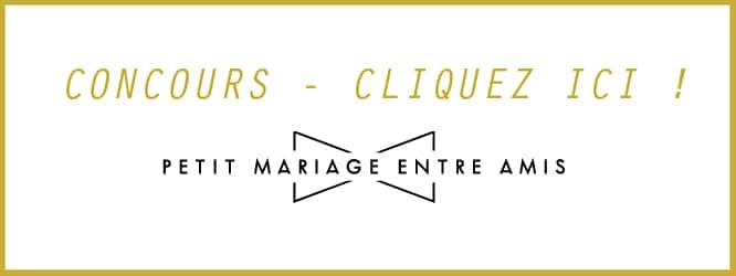 concours petit mariage entre amis